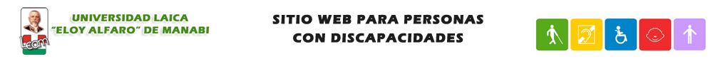 UNIVERSIDAD LAICA ELOY ALFARO DE MANABI SITIO WEB PARA PERSONAS CON DISCAPACIDADES